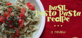 basil pesto pasta recipe :: a review