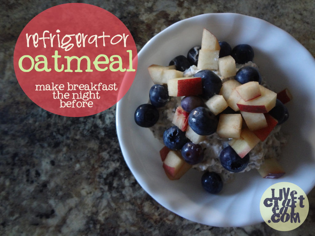 Overnight Refrigerator Oatmeal Recipe With Fruit | Live Craft Eat
