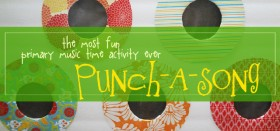 punch-a-song / a primary music time favorite