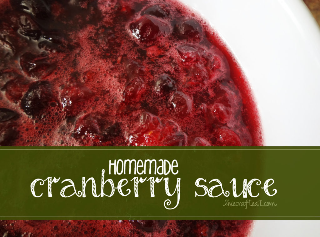 great recipe for homemade cranberry sauce using fresh cranberries