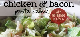 chicken & bacon pasta salad / with homemade dressing