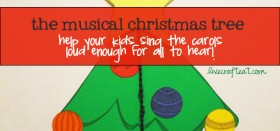 the musical christmas tree activity / help your kids to sing!!