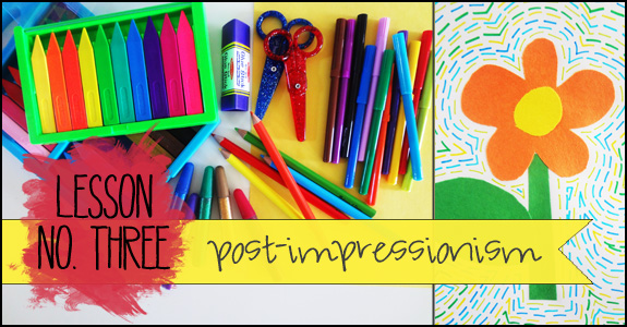 lesson no 3 - post-impressionism