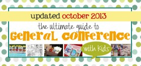 *UPDATED* october 2013 general conference guide for kids