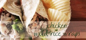 chicken & wild rice wraps