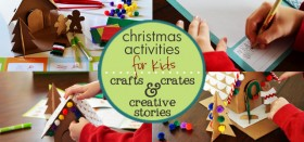 christmas activities for kids :: crafts, crates, and creative christmas stories