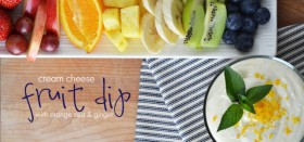 cream cheese fruit dip :: with orange zest and ginger
