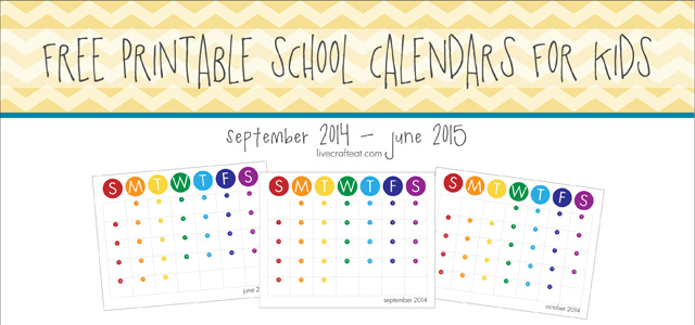 20142015 School Year Calendar For Kids FREE Live Craft Eat