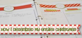 how i organized my entire christmas :: holiday planner