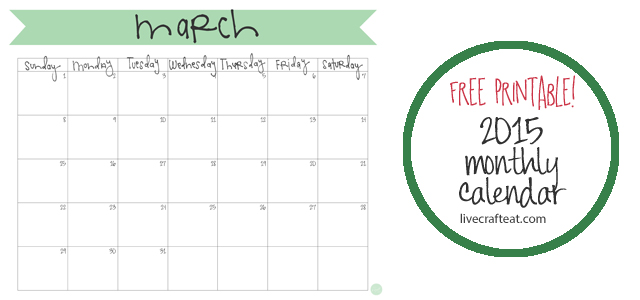 March 2015 Calendar - Free Printable | Live Craft Eat