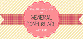 april 2015 general conference kids activities & update