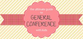april 2015 general conference kids activities & update