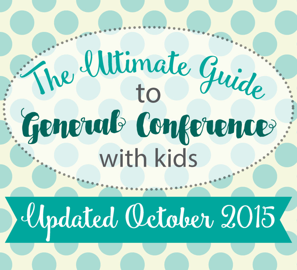kid u0027s guide to general conference updated oct 2015 lce