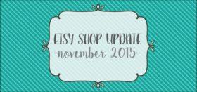 etsy shop update :: november 2015