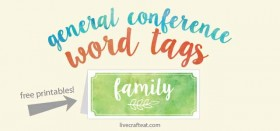 general conference printable candy bowl word tags - a fun activity for kids!