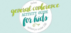 general conference kids guide – october 2016