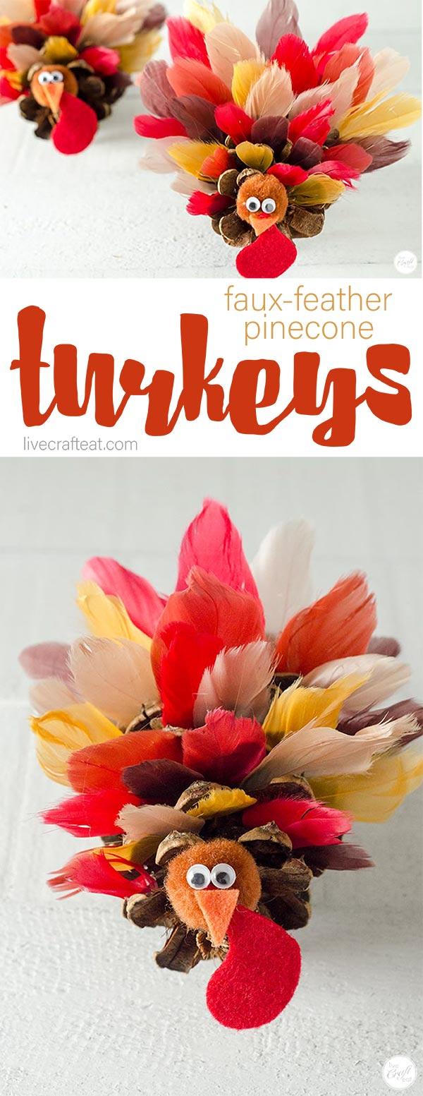 pinecone faux feather turkeys