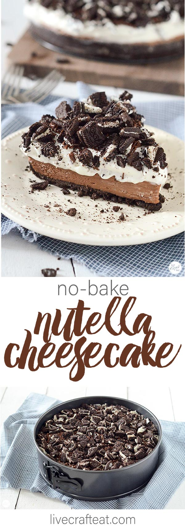 no bake oreo nutella cheesecake. a chocolate lovers dream come true!!