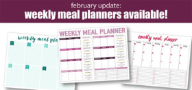 feb 2018 update – new weekly meal planners available – free!