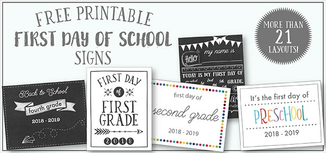 free printable first day of school signs :: more than 21 layouts!