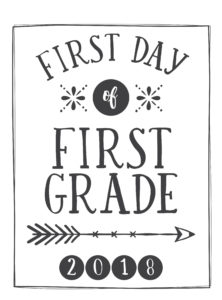 photograph regarding First Day of 1st Grade Printable identified as 1st Working day Of University Printables - Absolutely free - 21 Designs of Pre-K