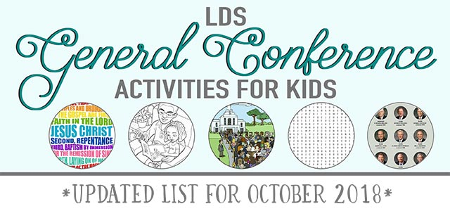 general conference ultimate activity guide for kids :: updated for october 2018 lds general conference